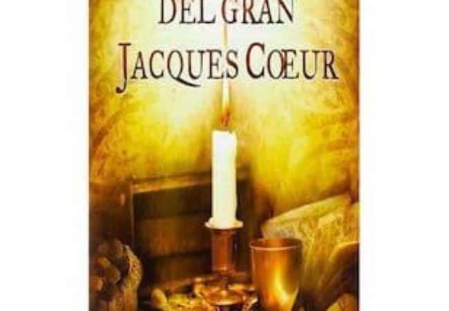 La fortuna de del gran Jacques Coeur