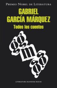Todos los cuentos de Gabriel García Márquez