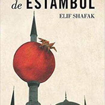 La bastarda de Estambul de Elif Shafak