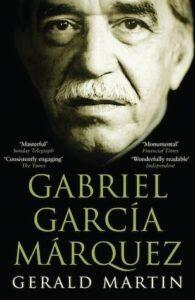Una vida: biografía de Gabriel García Márquez por Gerald Martin