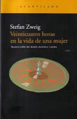 24 horas en la vida de una mujer- Stefan Zweig