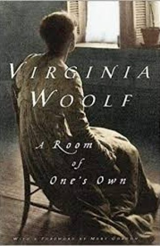 A room of one's own- Virginia Wolf