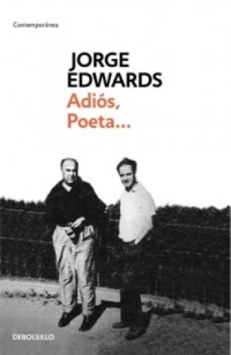 Adios Poeta - Jorge Edwards