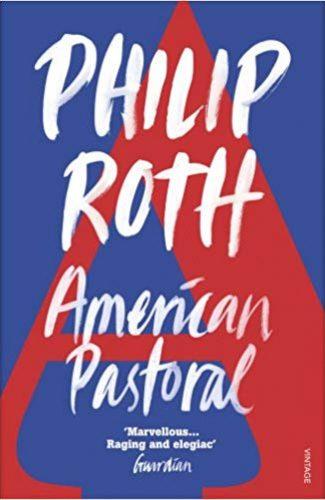 American Pastoral- Philip Roth