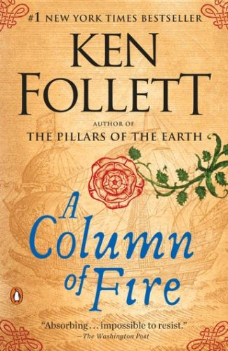 Colum of fire- Ken Follet