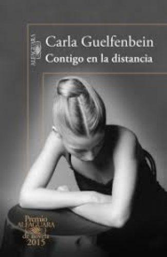 Contigo en la distancia- Carla Guelfenbein