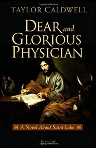 Dearest and Glorious Physician- Taylor Caldwell
