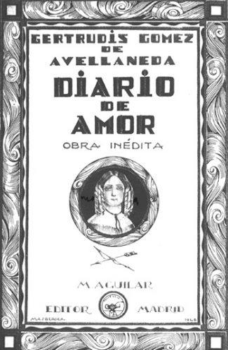 Diario de amor- Gertrudis Gómez de Avellaneda.