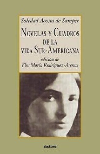 Dolores - Diario Íntimo- Soledad Acosta de Samper