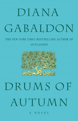 Drums of Autumn- Diana Gabaldon