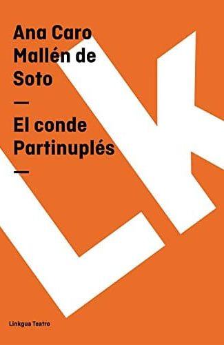El Conde Partinuplés- Ana Caro