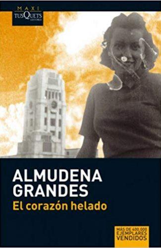 El Corazón Helado- Almudena Grandes