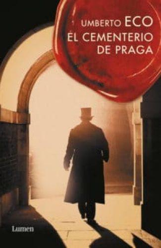 El cementerio de Praga- Umberto Eco.