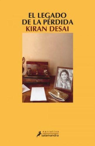 El legado de la pérdida- Kiran Desai