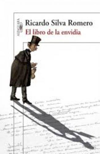 El libro de la envidia- Ricardo Silva