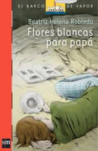 Flores para papá- Beatriz Helena Robledo