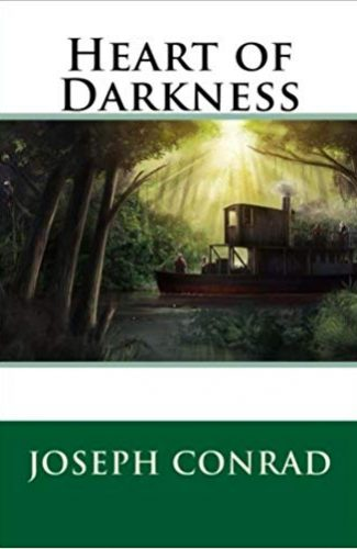 Heart of Darkness- Joseph Conrad