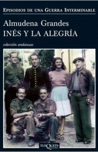 Inés y la Alegría- Almudena Grandes