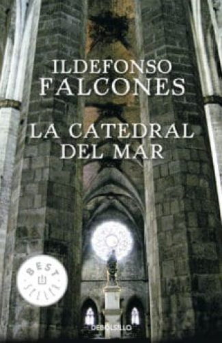 La Catedral del Mar- Idelfonso Falcones
