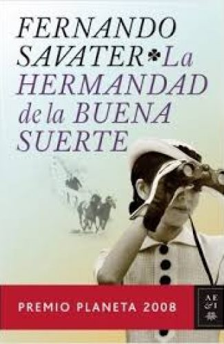 La Hermandad de la Buena Suerte- Fernando Savater