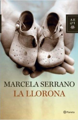 La Llorona- Marcela Serrano