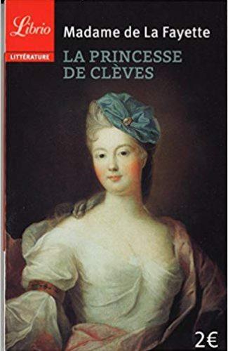 La Princesa de Cleves- Madame de Lafayette.