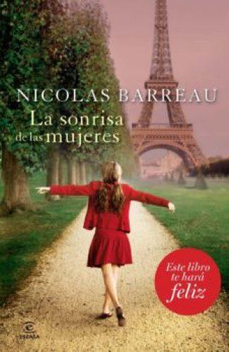 La Sonrisa de las mujeres- Nicolas Barreau.