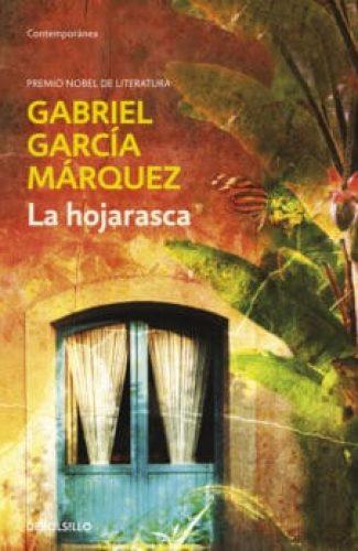 La hojarasca- Gabriel García Márquez