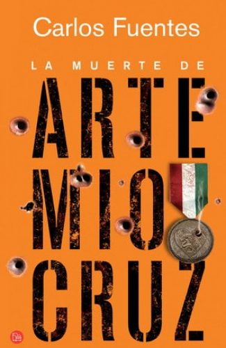 La muerte de Artemio Cruz- Carlos Fuentes.