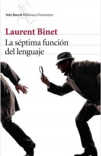 La séptima función del lenguaje- Laurent Binet