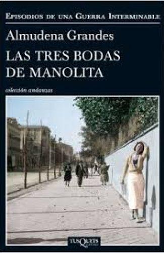 Las tres bodas de Manolita- Almudena Grandes