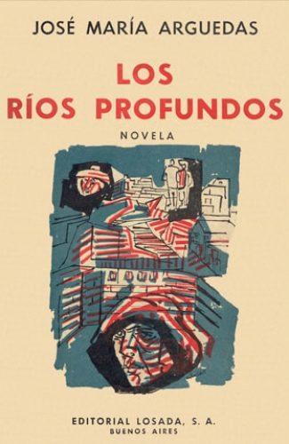 Los Ríos Profundos- Jose Luis Arguedas.