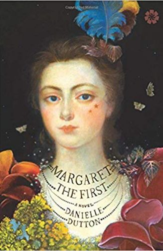 Margaret de first- Danielle Dutton