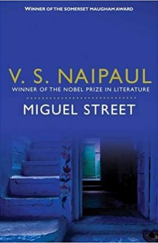 Miguel Street- V S Naipaul