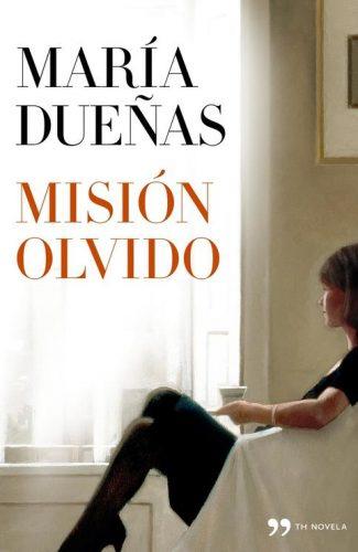 Misión Olvido- María Dueñas