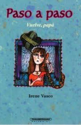 Paso a paso- Irene Vasco