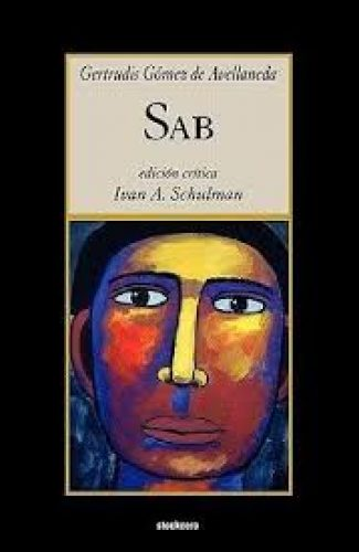 Sab- Gertrudis Gómez de Avellaneda.