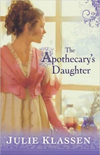 The Apothecary's Daugther- Julie Klassen