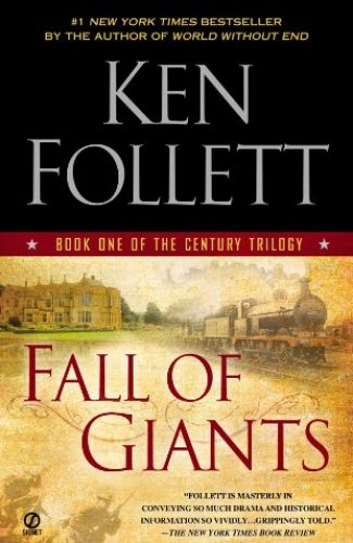 The Fall of Giants- Ken Follet