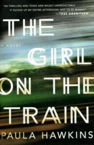 The Girl on the Train- Paula Hawkins