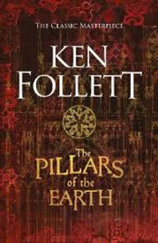 The Pillars of the Earth- Ken Follet