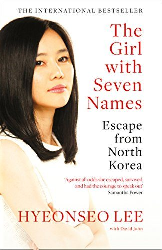 The girl with seven names- Hyeonseo Lee