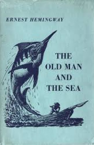 The old man and the sea- Ernest Hemingway