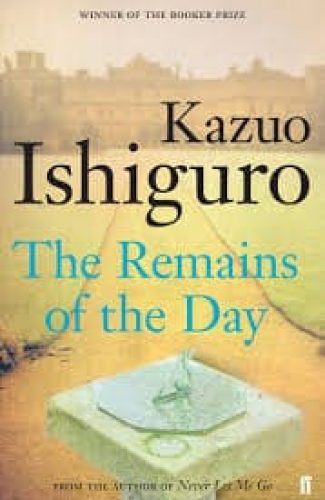 The remains of the day- Kazuo Ishiguro.