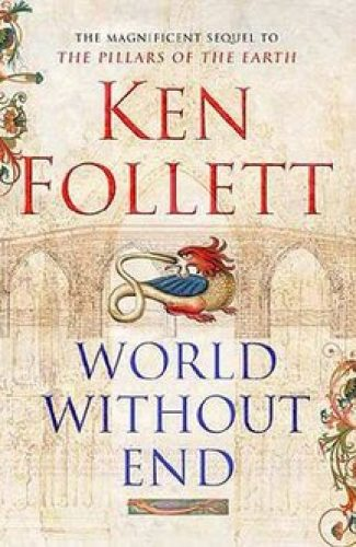 The world without end- Ken Follet.