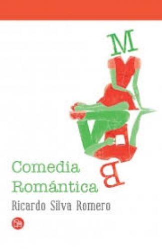 Una comedia romántica- Ricardo Silva